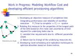 work in progress modeling workflow cost and developing efficient provisioning algorithms