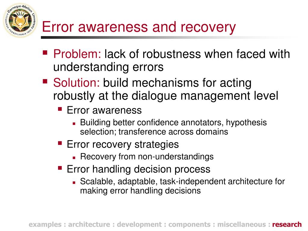 Error awareness and recovery