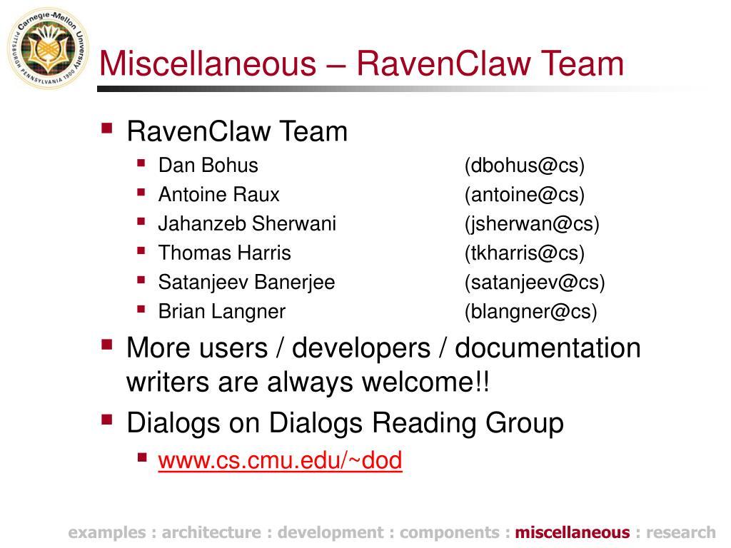 Miscellaneous – RavenClaw Team