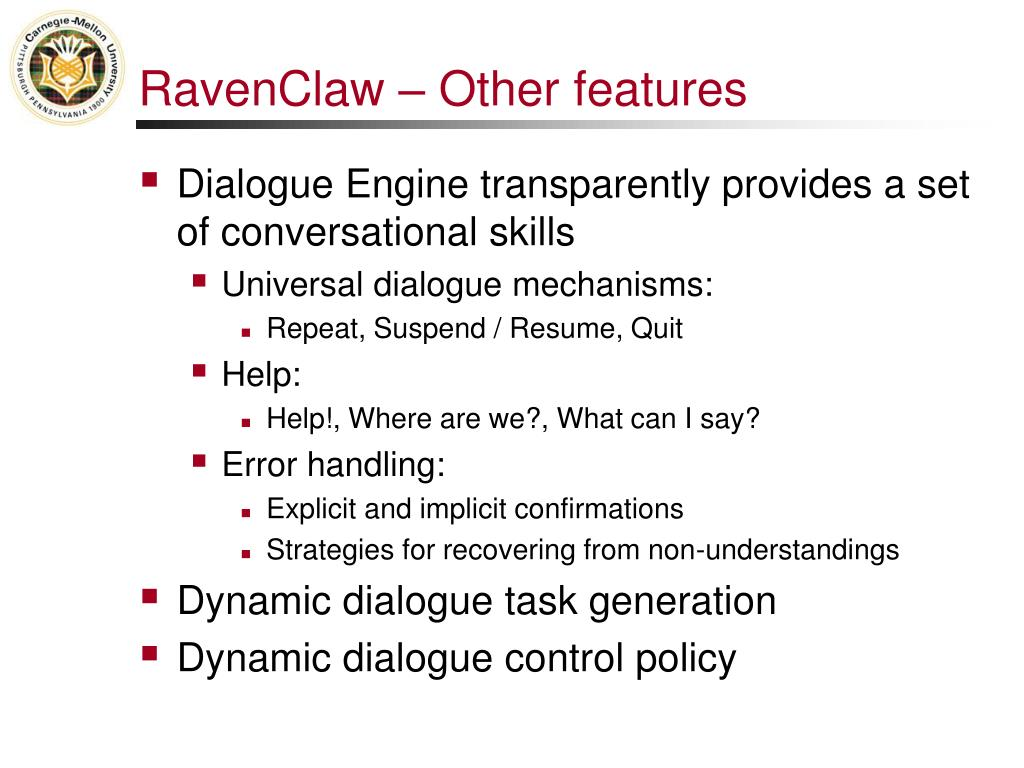 RavenClaw – Other features