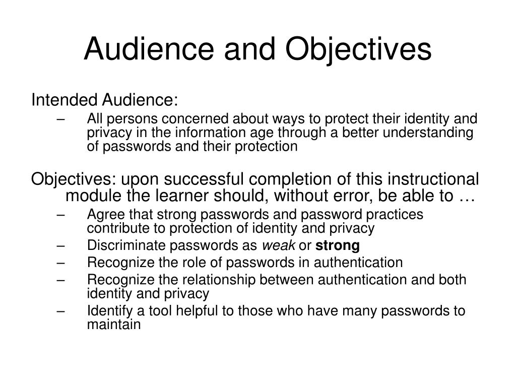 Audience and Objectives