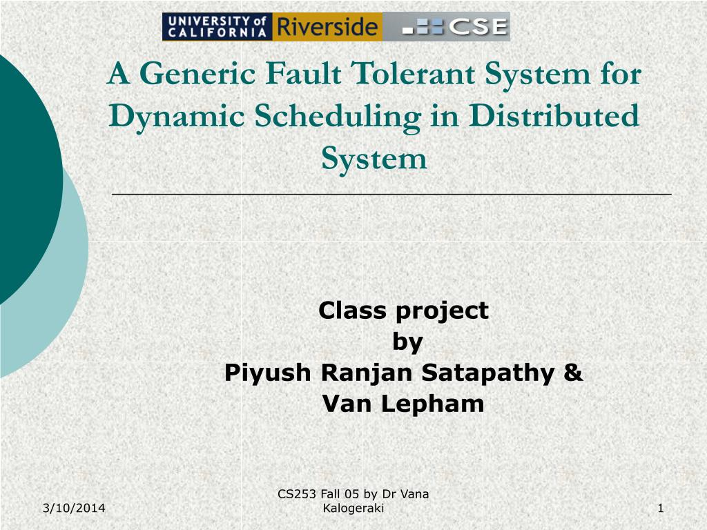 a generic fault tolerant system for dynamic scheduling in distributed system l.
