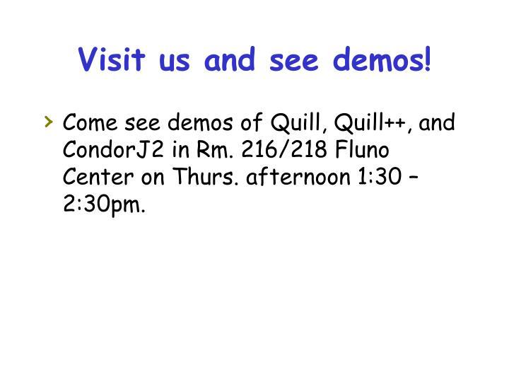 Visit us and see demos!