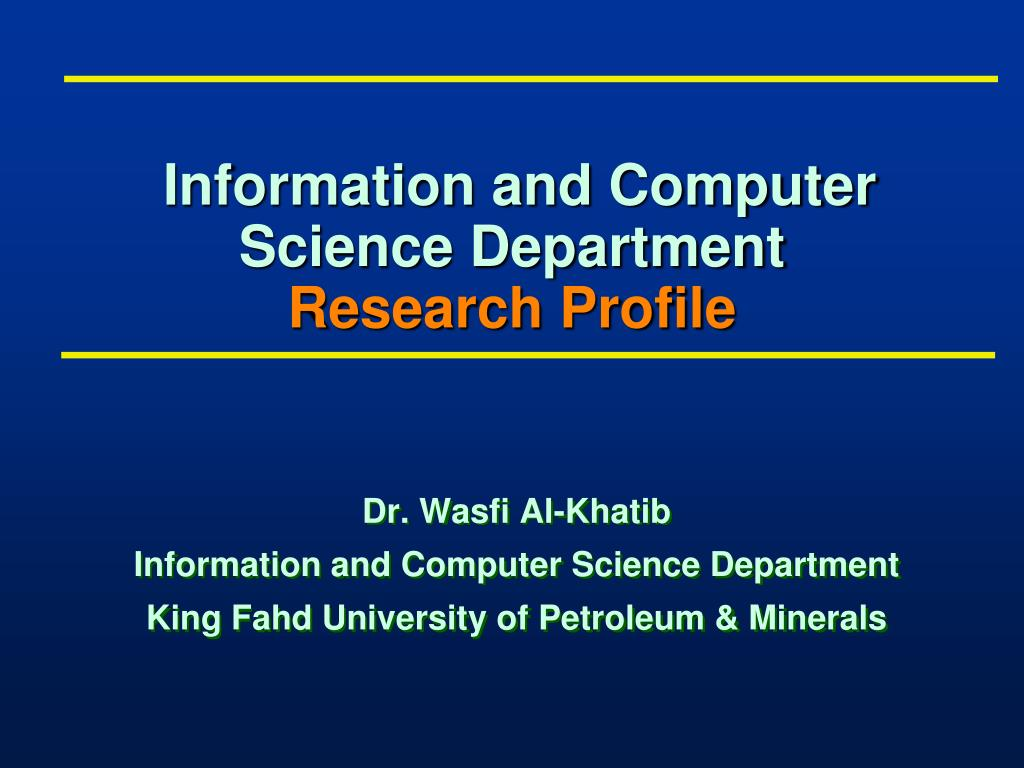 information and computer science department research profile l.