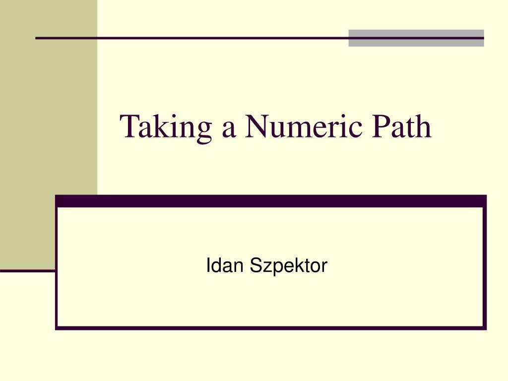 taking a numeric path l.
