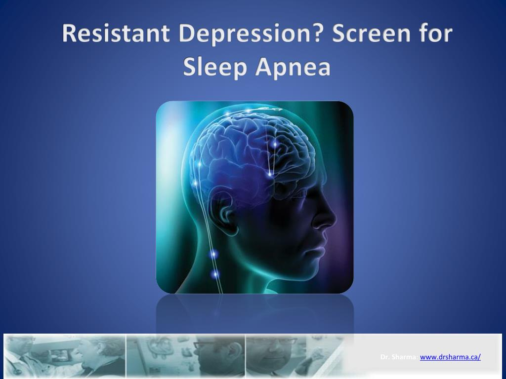 resistant depression screen for sleep apnea l.