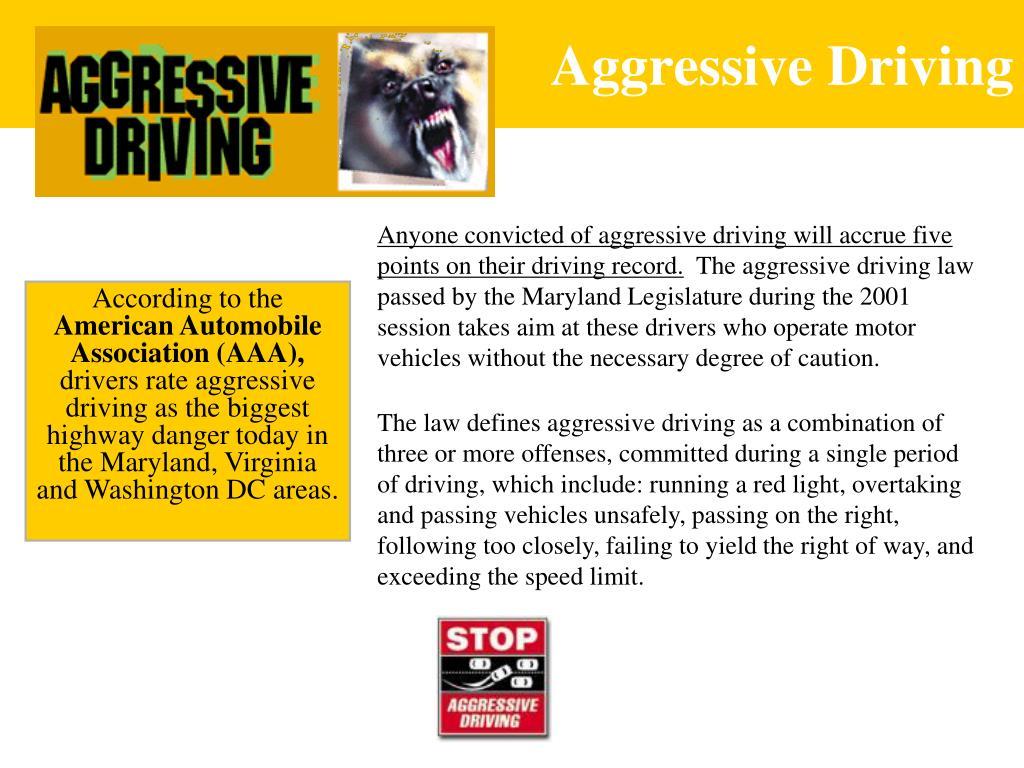 Aggressive Driving