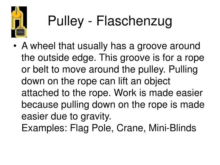Pulley - Flaschenzug
