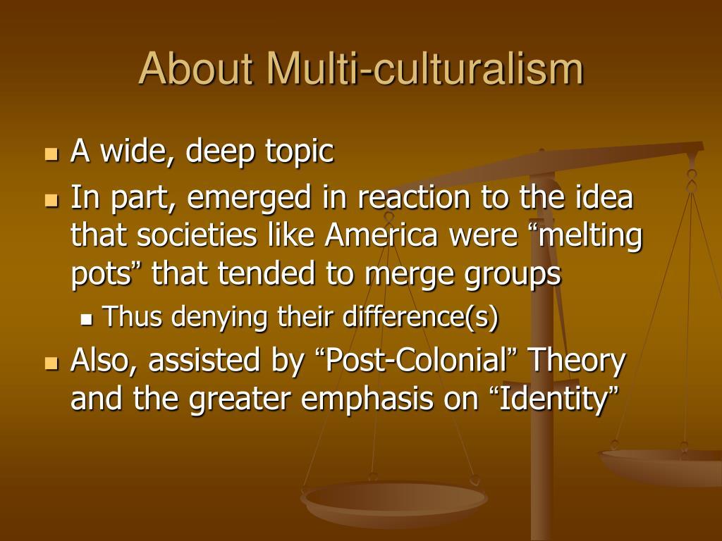 About Multi-culturalism