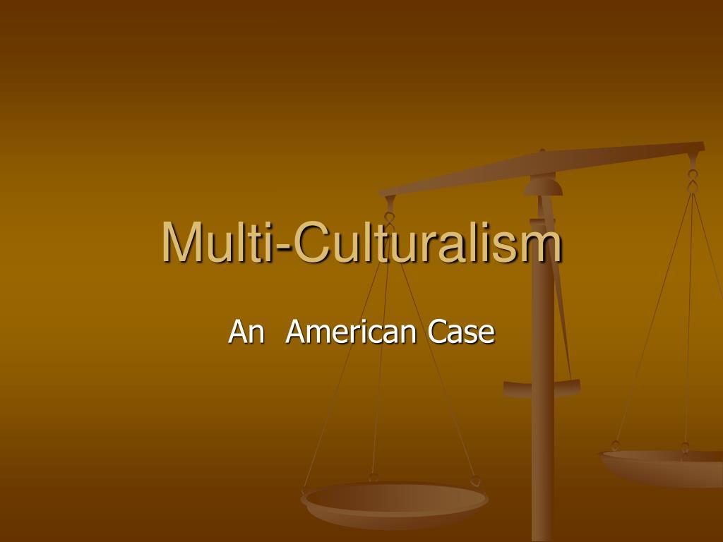 multi culturalism l.