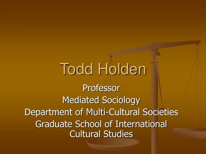 Todd holden