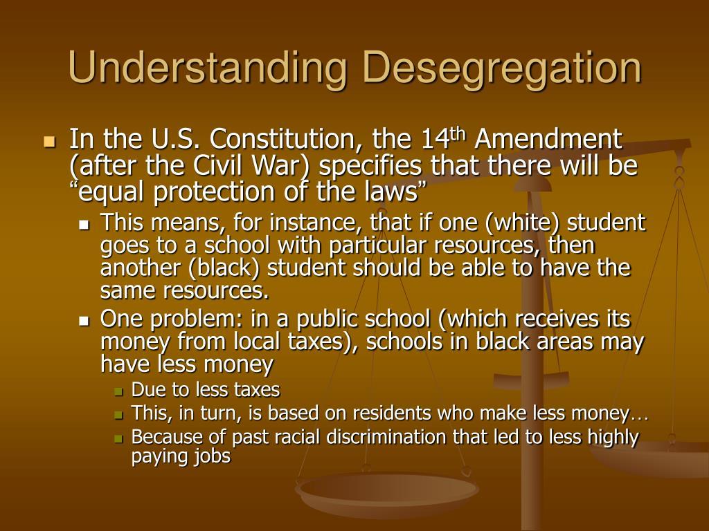 Understanding Desegregation
