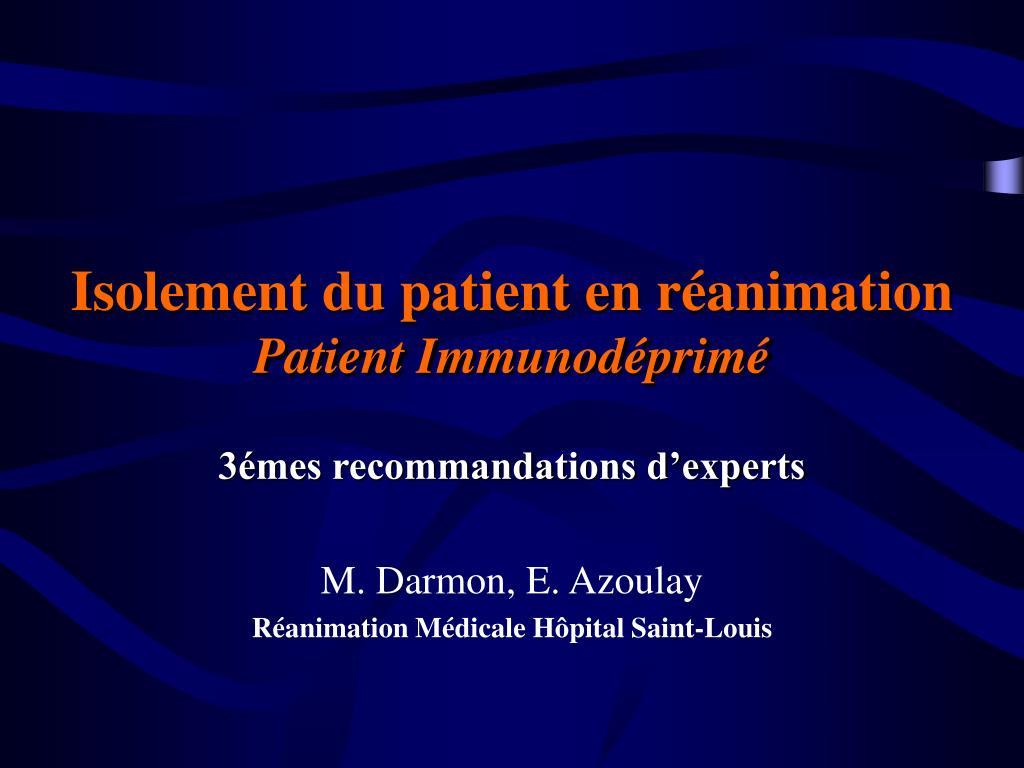 isolement du patient en r animation patient immunod prim l.
