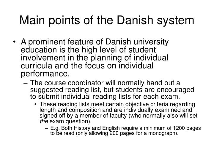 Main points of the danish system