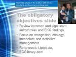 the obligatory objectives slide