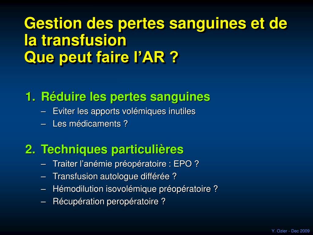 Gestion des pertes sanguines et de la transfusion