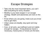 escape strategies