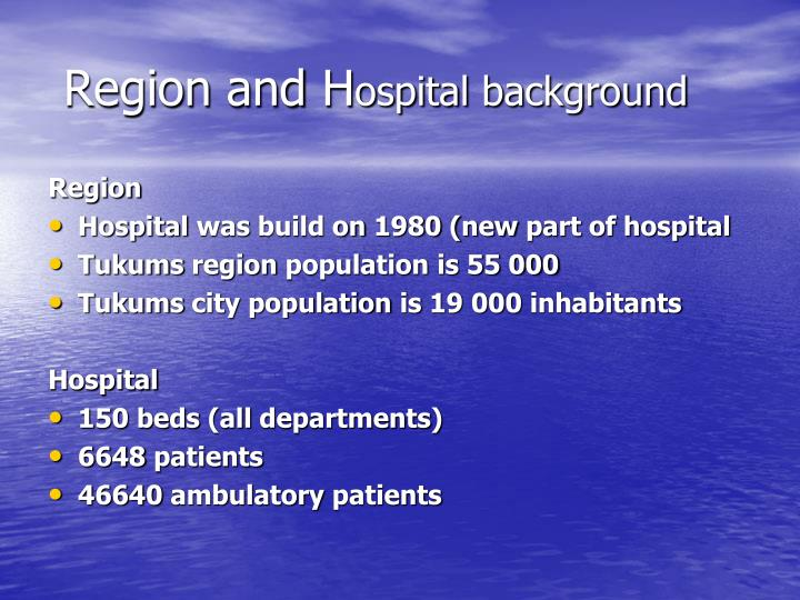 Region and h ospital background