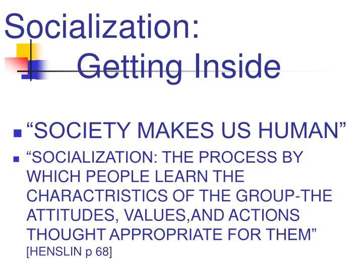 how does society make us human