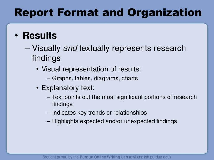 Report Format and Organization