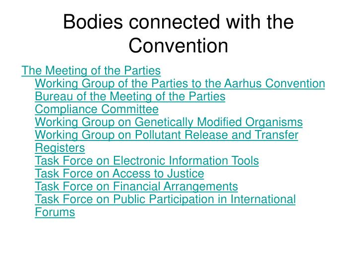 Bodies connected with the Convention
