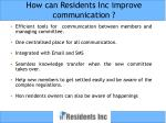 how can residents inc improve communication