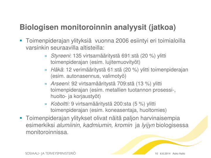 Biologisen monitoroinnin analyysit (jatkoa)