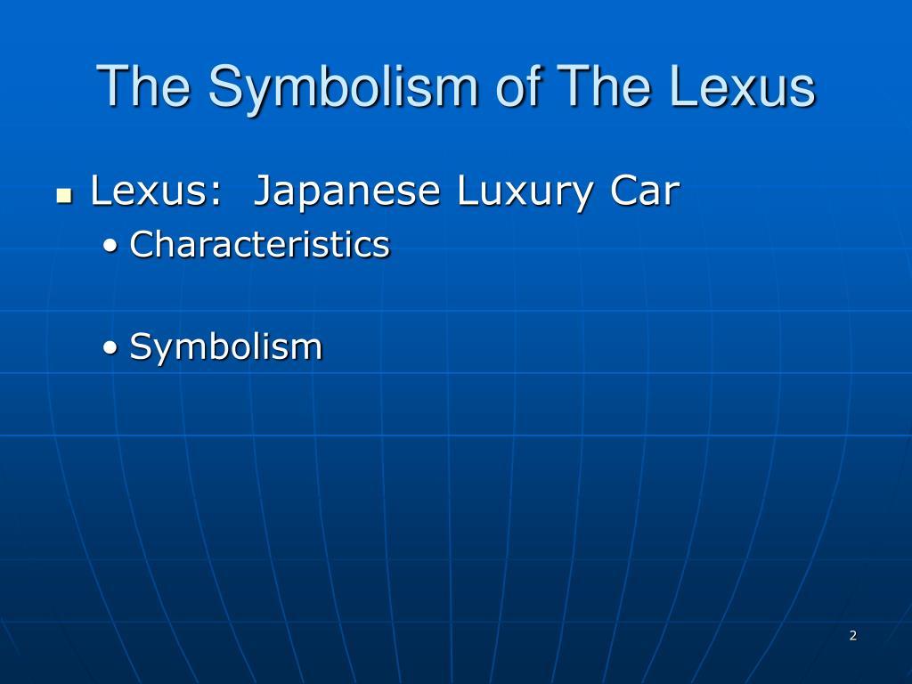 The Symbolism of The Lexus