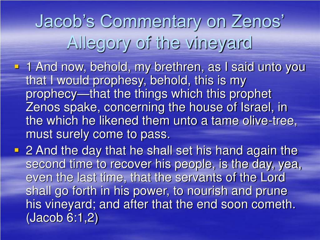 Jacob's Commentary on Zenos' Allegory of the vineyard