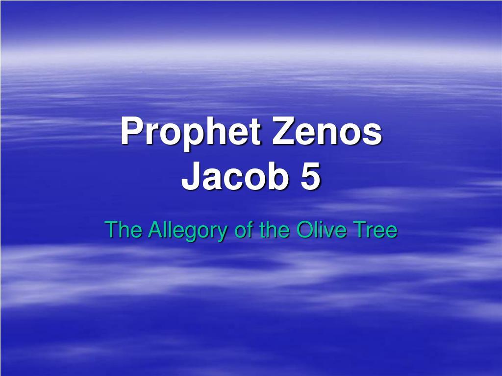 prophet zenos jacob 5 l.