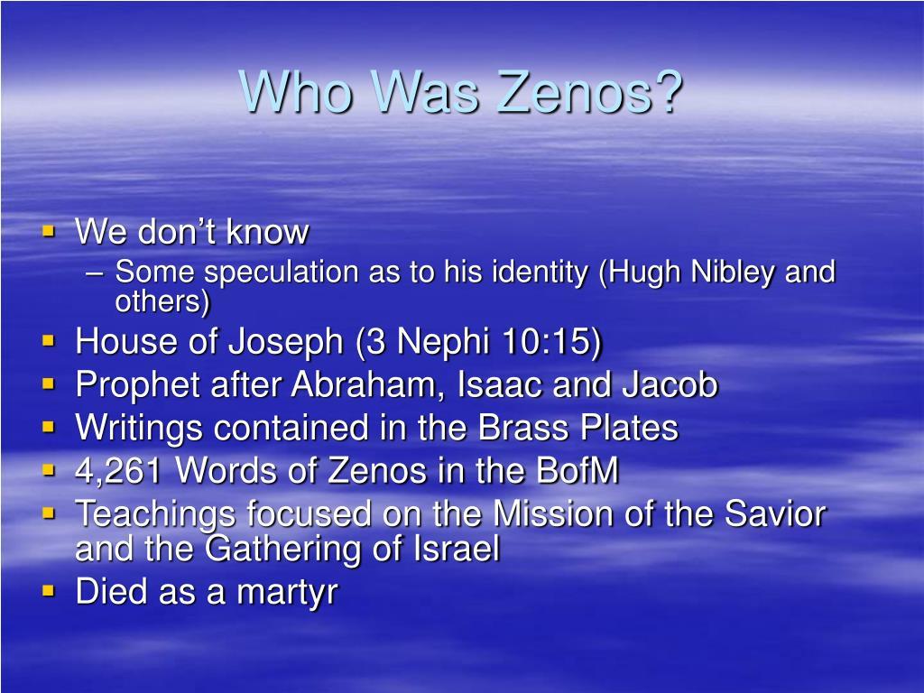 Who Was Zenos?