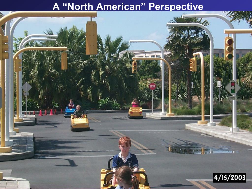 """A """"North American"""" Perspective"""