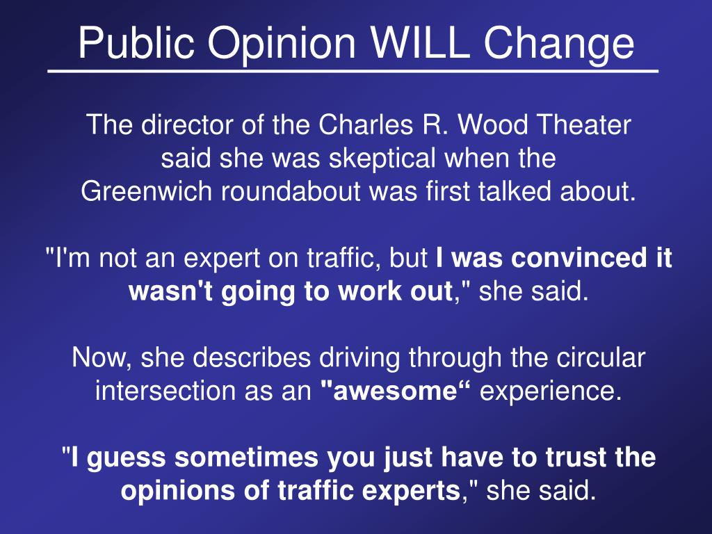 Public Opinion WILL Change