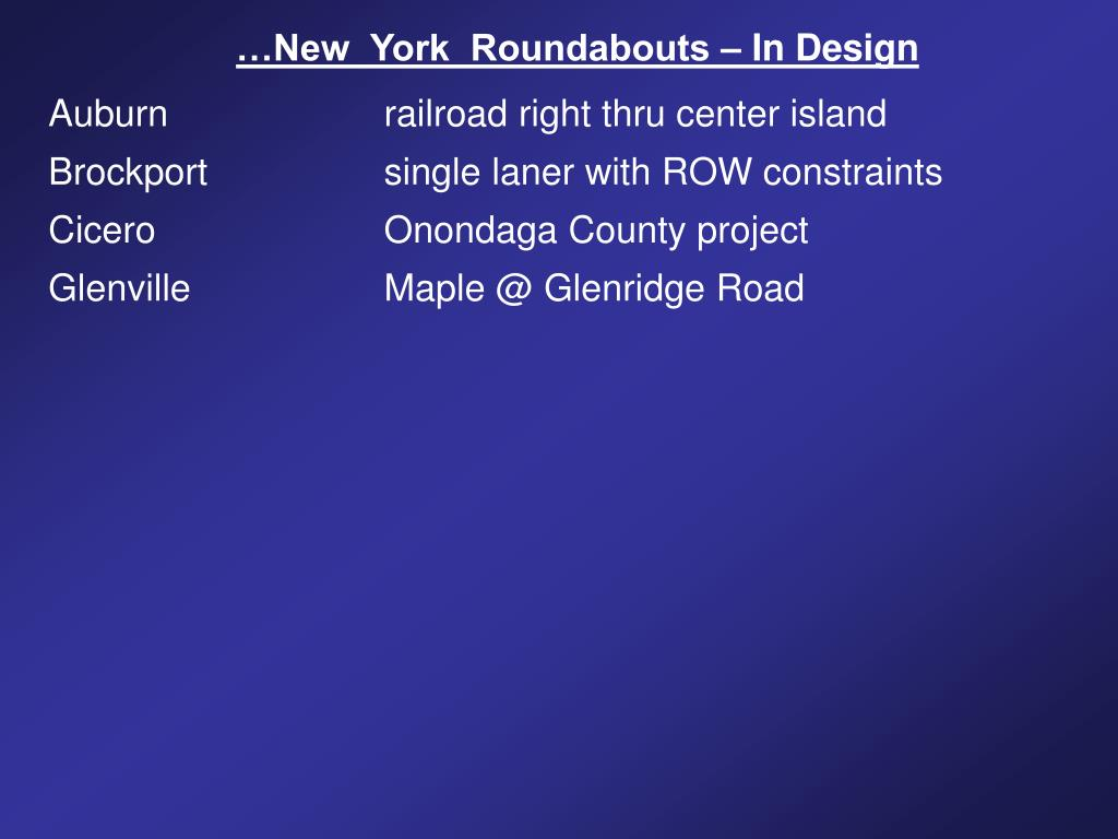 …New  York  Roundabouts – In Design