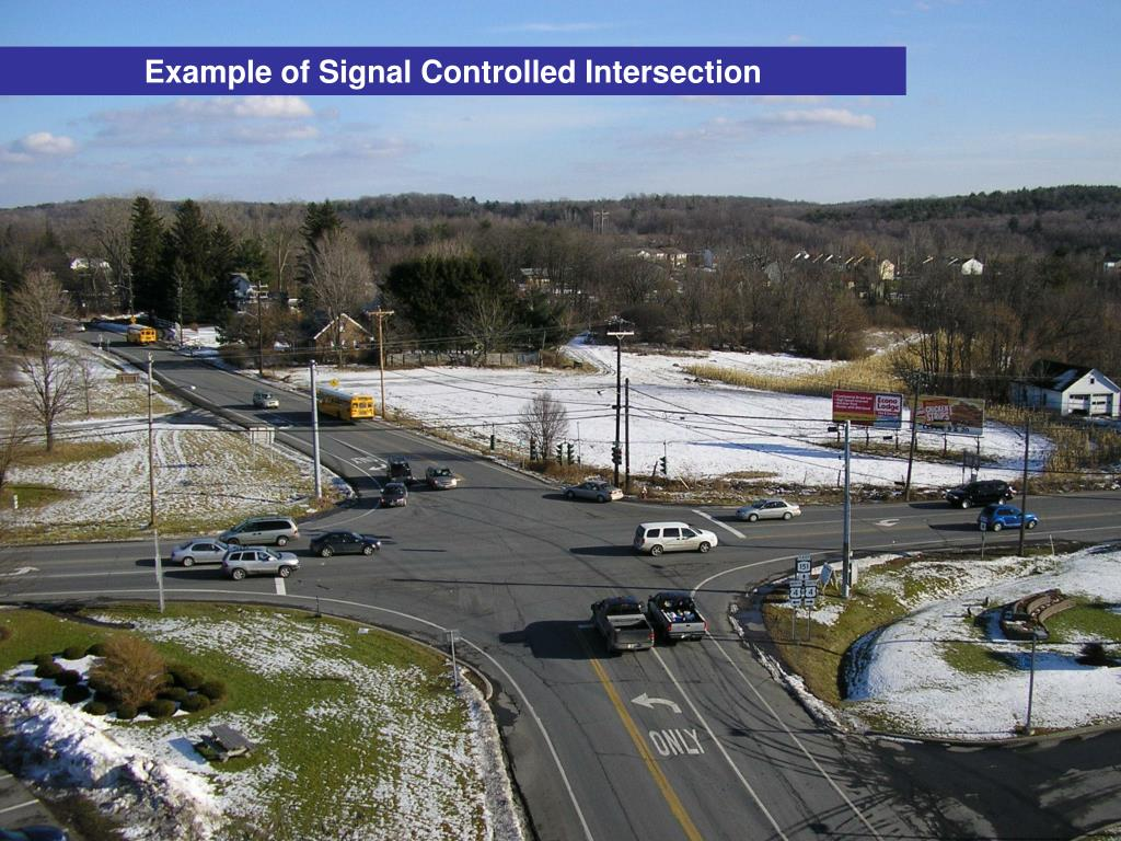 Example of Signal Controlled Intersection