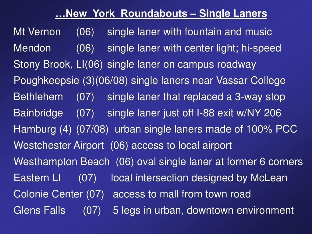 …New  York  Roundabouts – Single Laners