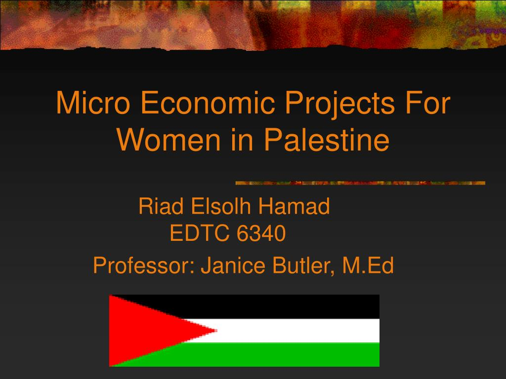 micro economic projects for women in palestine l.