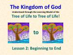 the kingdom of god understood through the learning model of the tree of life to tree of life22