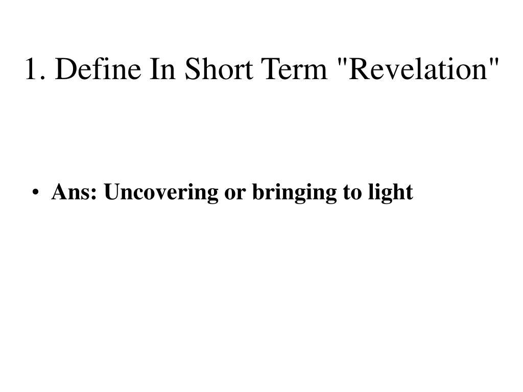 """1. Define In Short Term """"Revelation"""""""