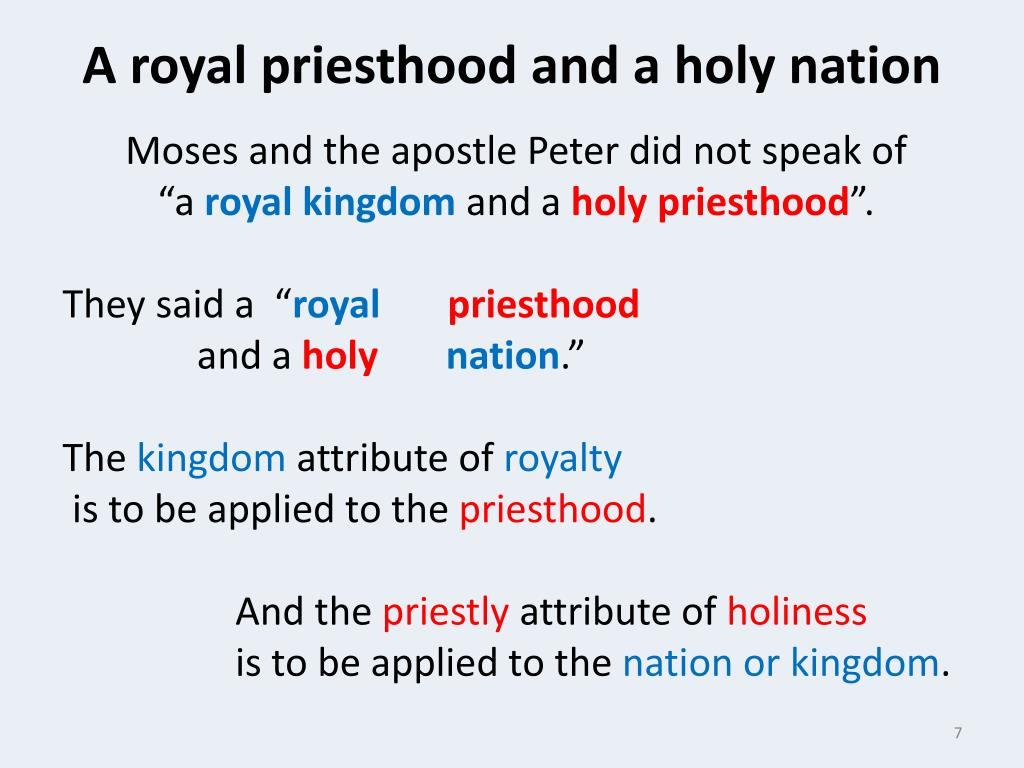 A royal priesthood and a holy nation