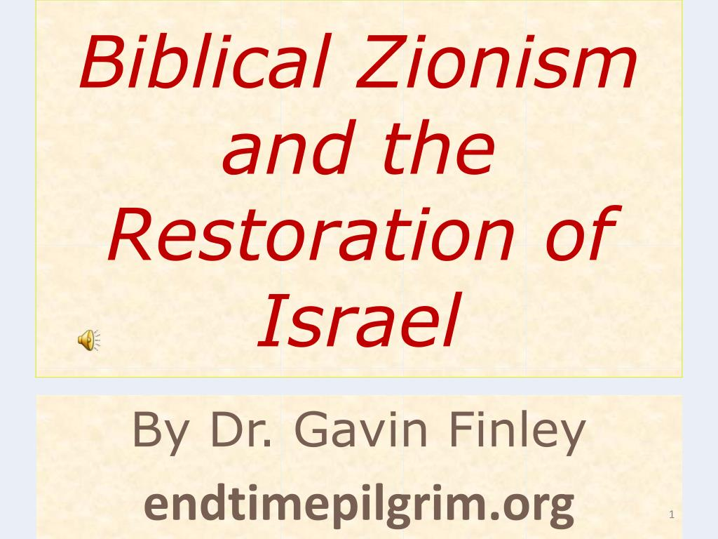 biblical zionism and the restoration of israel l.