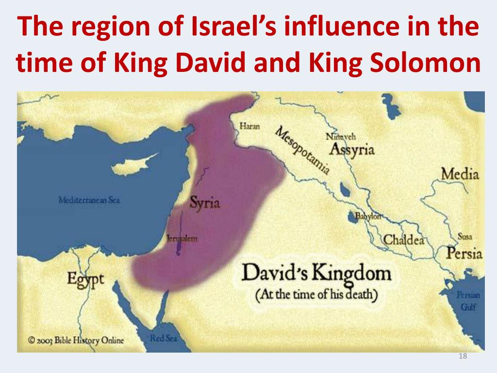 The region of Israel's influence in the time of King David and King Solomon