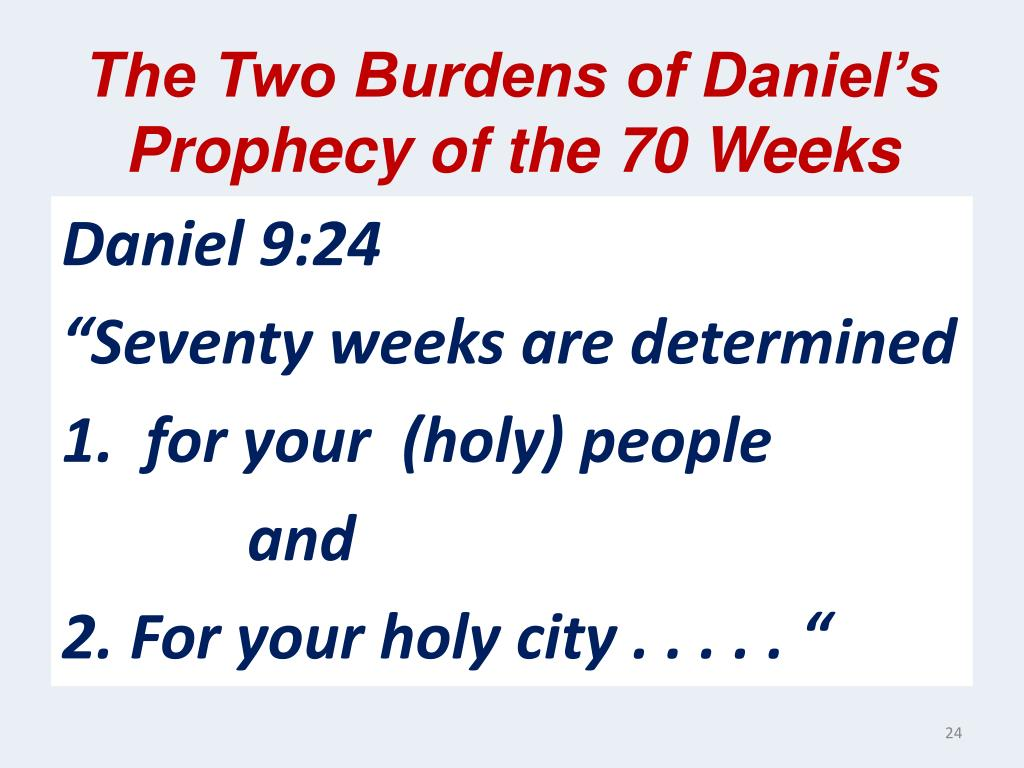 The Two Burdens of Daniel's