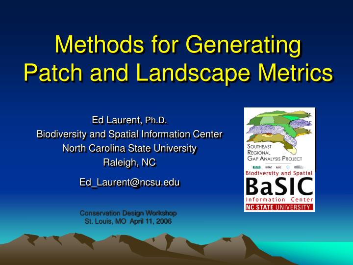 methods for generating patch and landscape metrics n.
