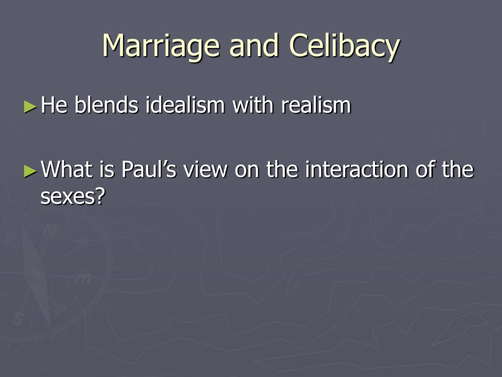 Marriage and Celibacy