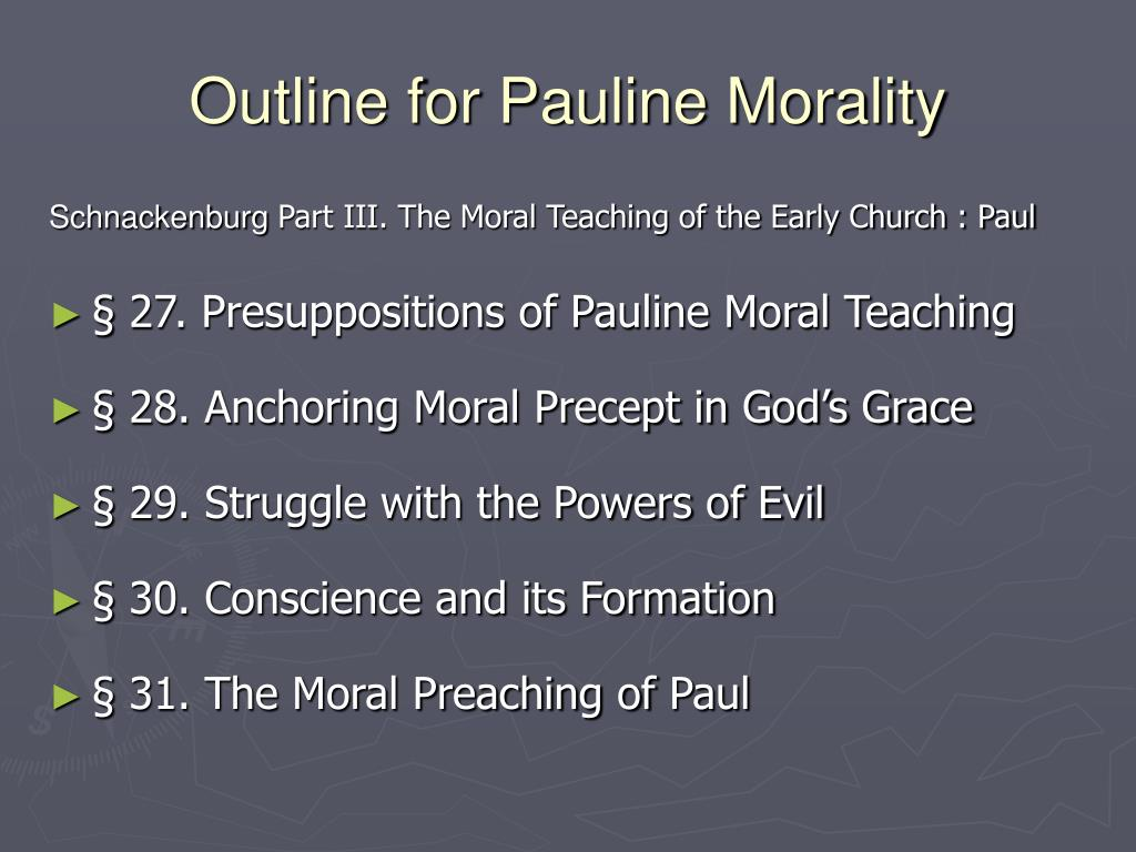 Outline for Pauline Morality