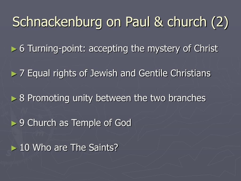 Schnackenburg on Paul & church (2)