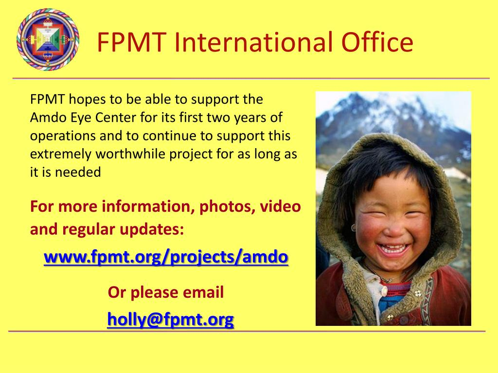 FPMT hopes to be able to support the