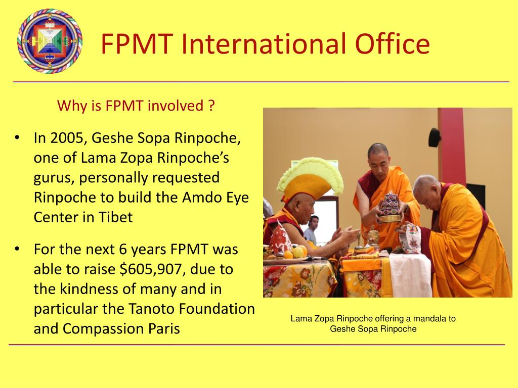 Why is FPMT involved ?