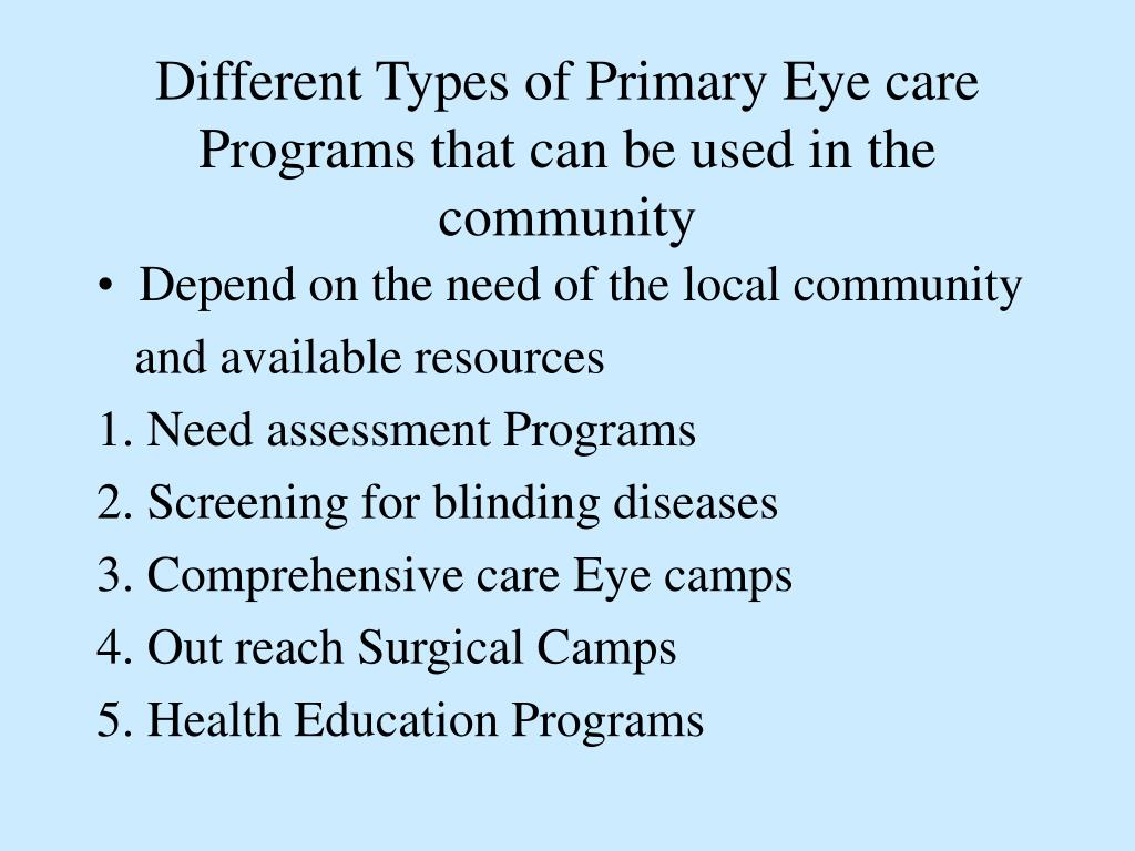 Different Types of Primary Eye care Programs that can be used in the community